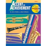 Accent on Achievement Book 1 - Percussion: Snare Drum, Bass Drum, Accessories