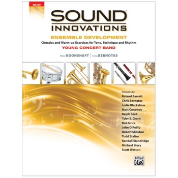 Sound Innovations Ensemble Development - Young Concert Band - Trombone, Baritone BC, Bassoon, Bass