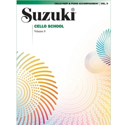 Suzuki Cello School Cello Part, Volume 9 (Includes Piano Accompaniment)